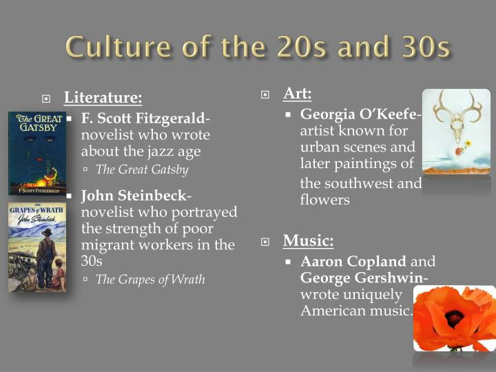 Culture of the 20s and 30s