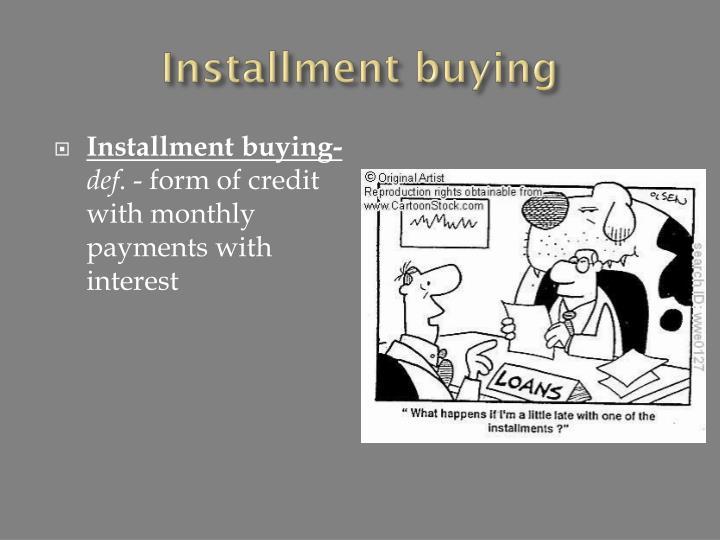 Installment buying