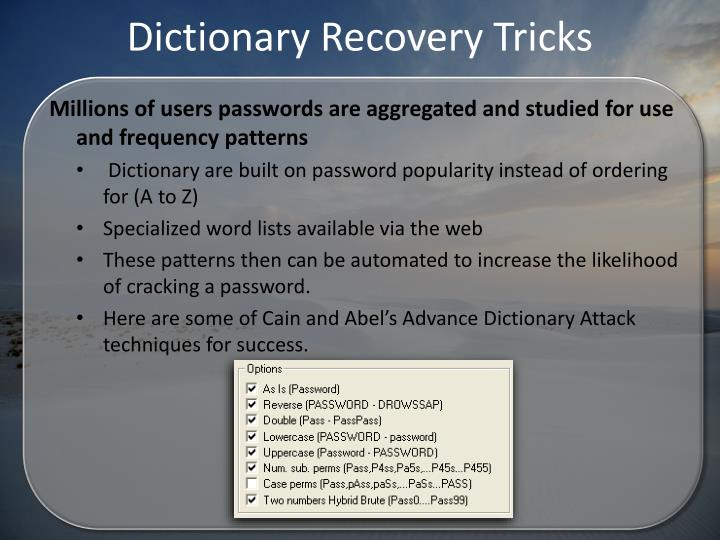 Dictionary Recovery Tricks