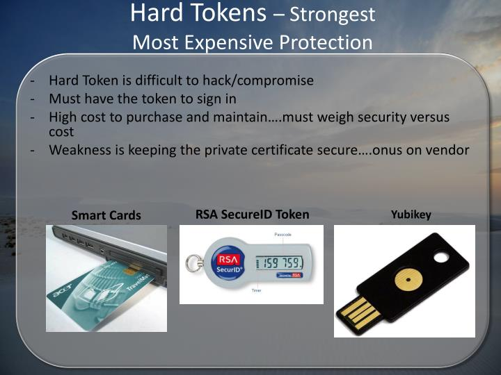Hard Tokens
