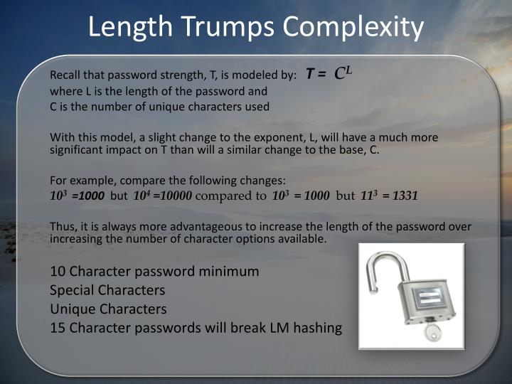 Length Trumps Complexity