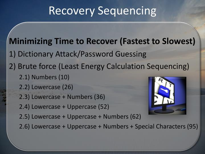 Recovery Sequencing