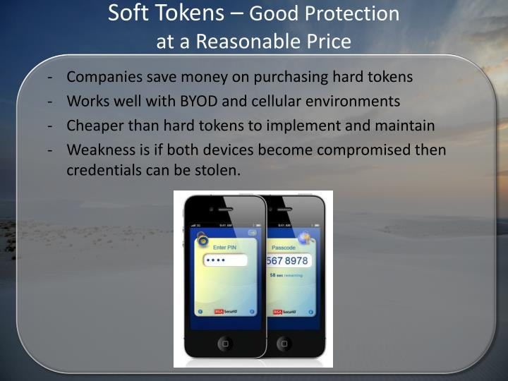 Soft Tokens –