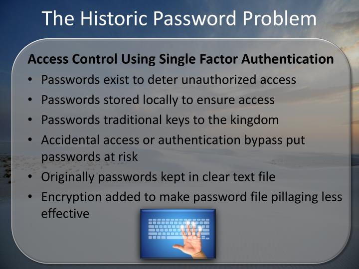The Historic Password Problem