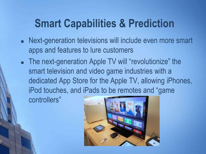 Smart Capabilities & Prediction