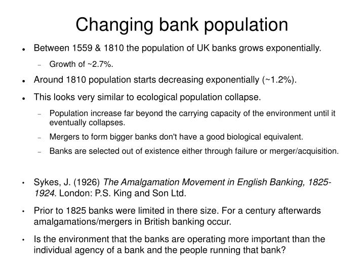 Changing bank population