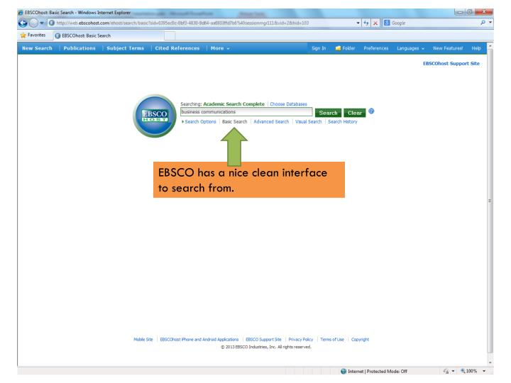 EBSCO has a nice clean interface to search from.