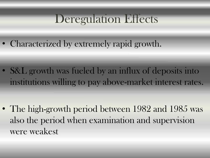 Deregulation Effects