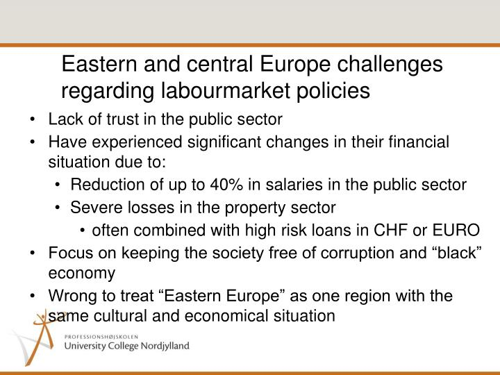 Eastern and central Europe challenges regarding labourmarket policies