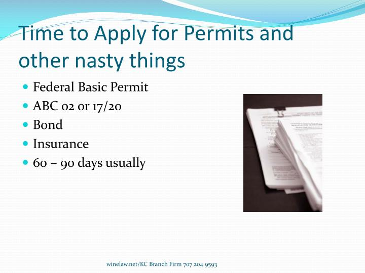 Time to Apply for Permits and other nasty things