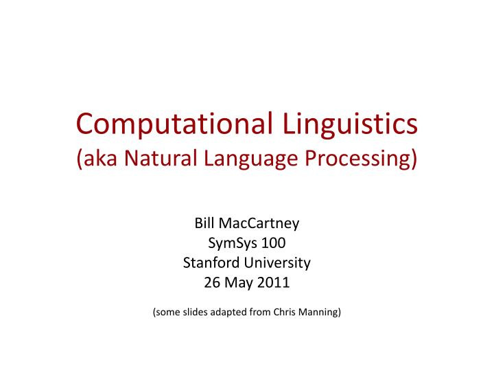 computational linguistics aka natural language processing