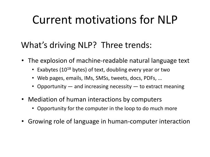 Current motivations for NLP