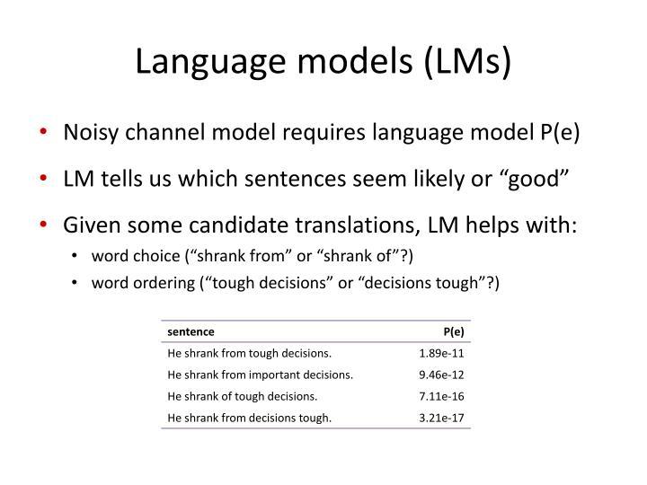 Language models (
