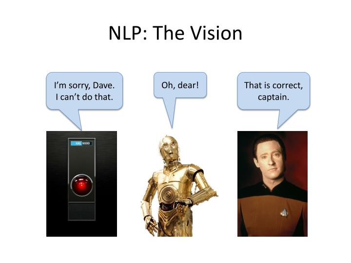 NLP: The Vision