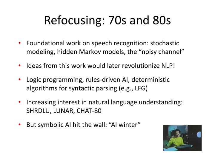 Refocusing: 70s and 80s