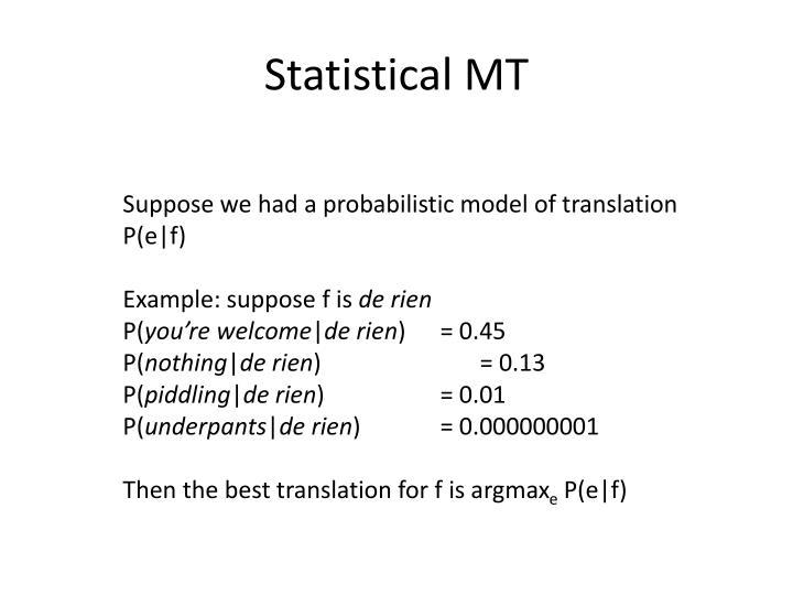 Statistical MT