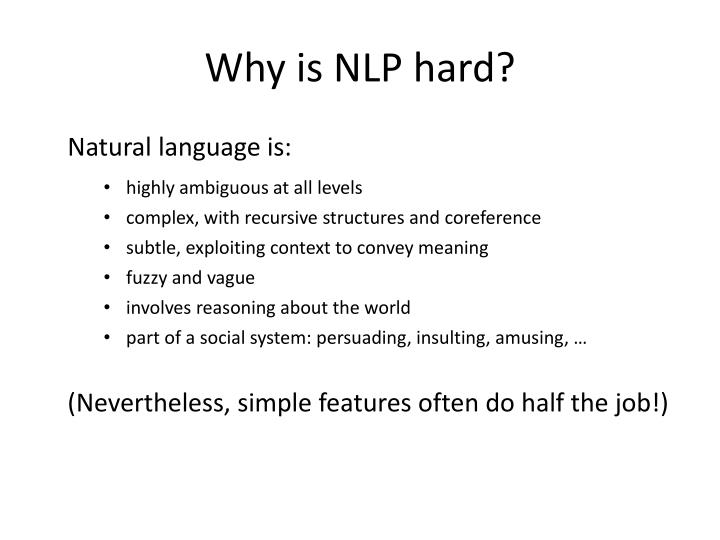 Why is NLP hard?