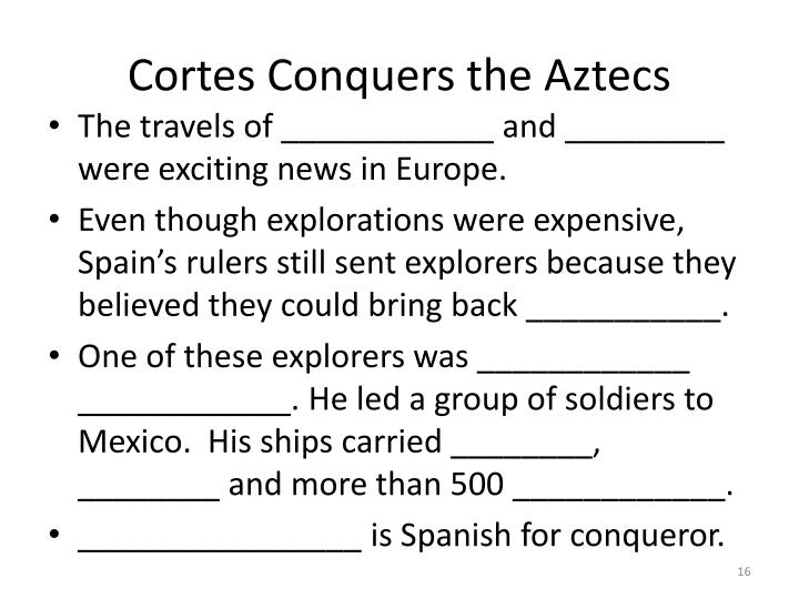 Cortes Conquers the Aztecs