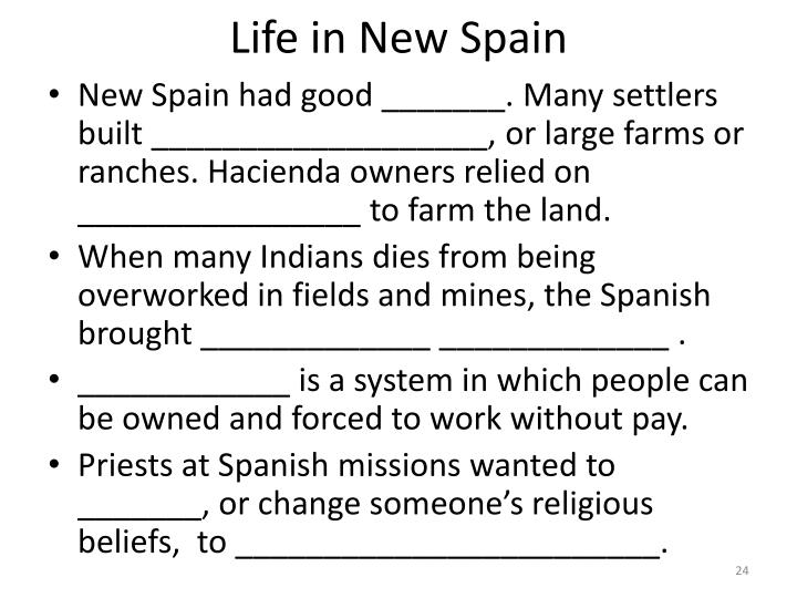 Life in New Spain