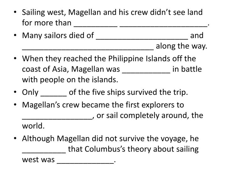 Sailing west, Magellan and his crew didn't see land for more than __________ ____________________.