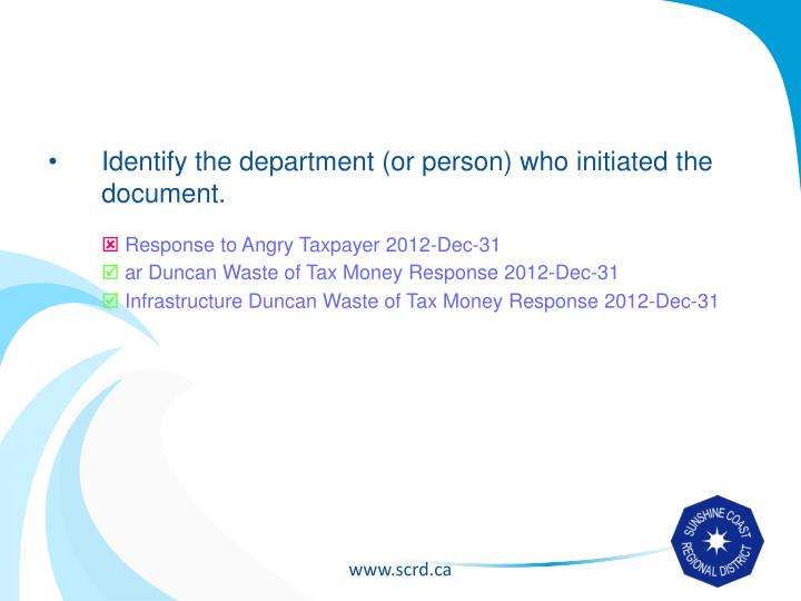Identify the department (or person) who initiated the document.