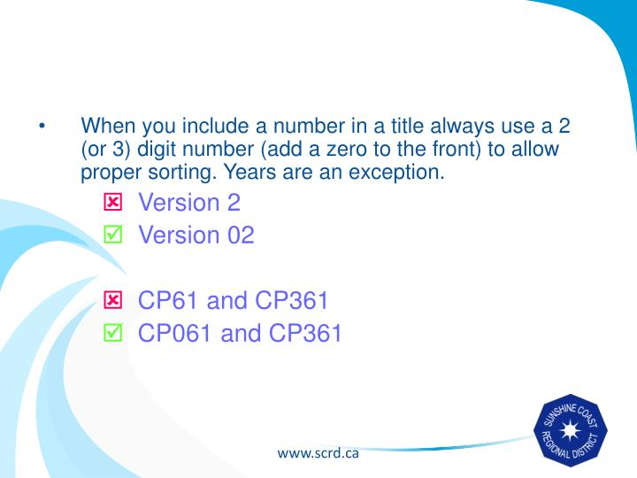 When you include a number in a title always use a 2 (or 3) digit number (add a zero to the front) to allow proper sorting. Years are an exception.