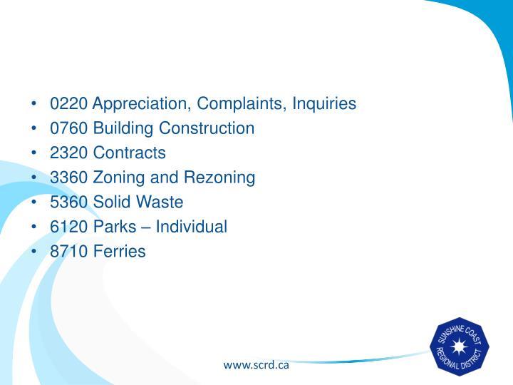 0220 Appreciation, Complaints, Inquiries