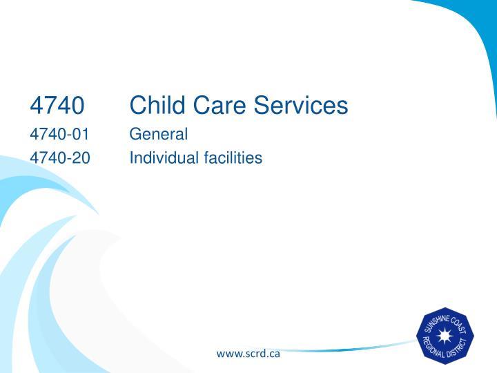 4740Child Care Services