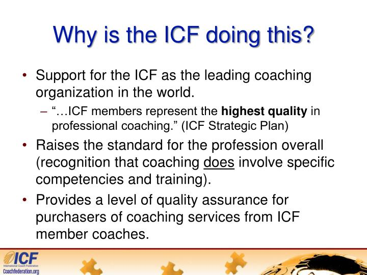 Why is the ICF doing this?