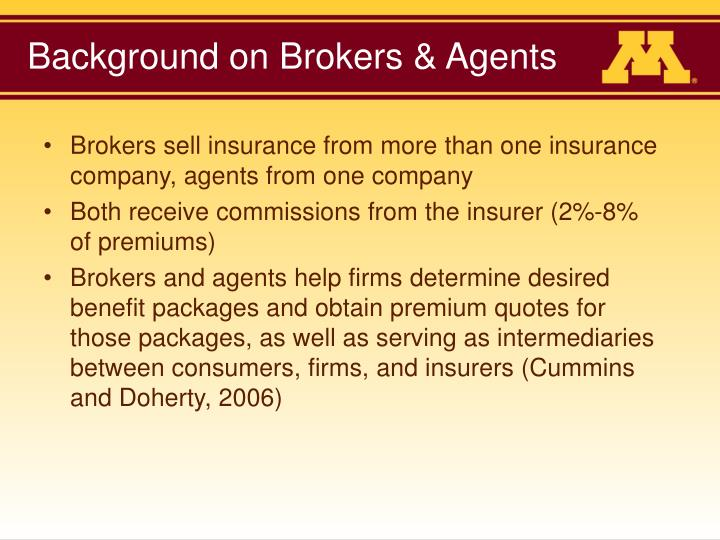 Background on Brokers & Agents