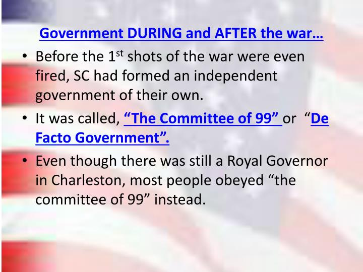 Government DURING and AFTER the war…