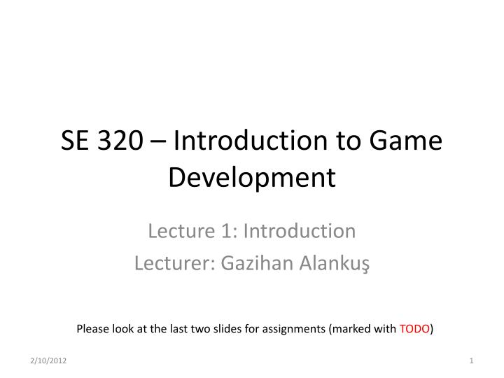 Se 320 introduction to game development