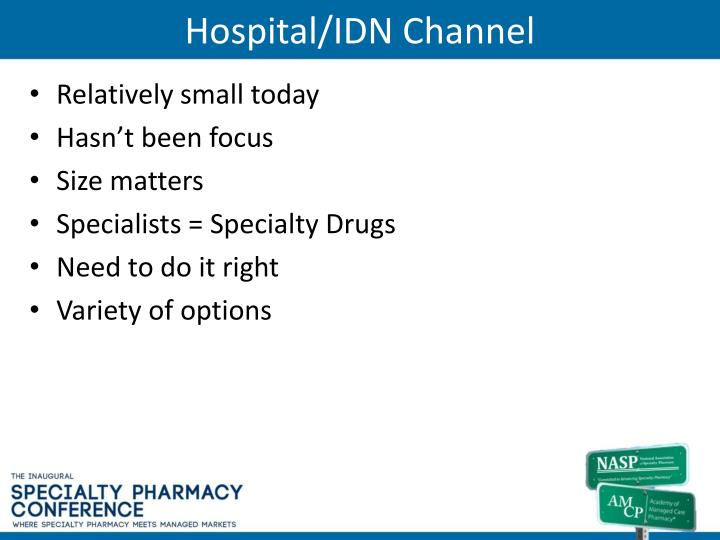Hospital/IDN Channel