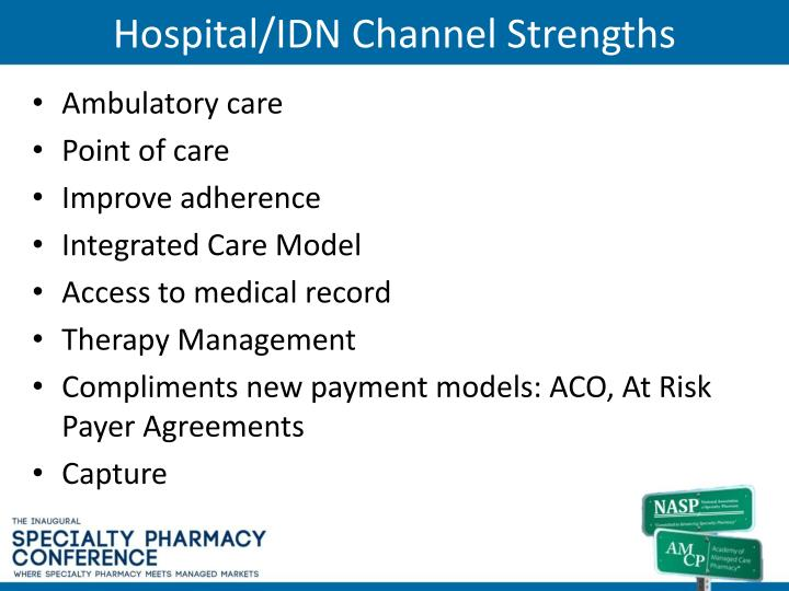 Hospital/IDN Channel Strengths