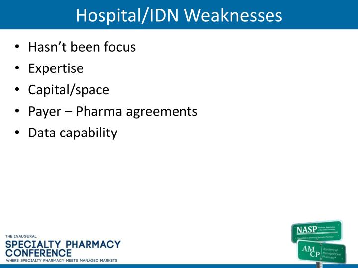 Hospital/IDN Weaknesses