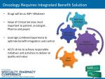 oncology requires integrated benefit solution