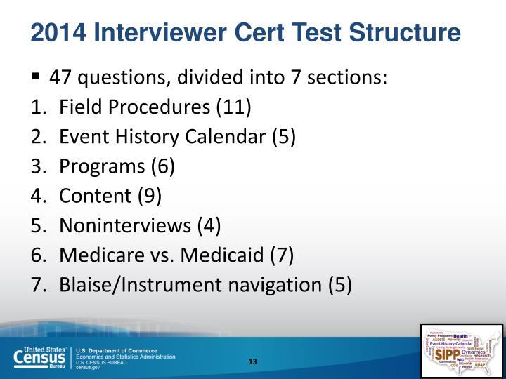 2014 Interviewer Cert Test Structure