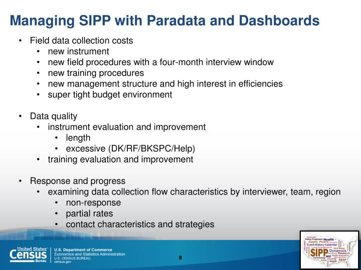 Managing SIPP with Paradata and Dashboards
