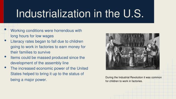 Industrialization in the U.S.