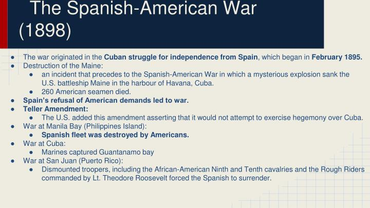 The Spanish-American War (1898)