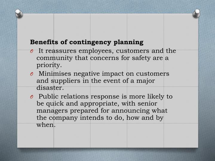 Benefits of contingency planning
