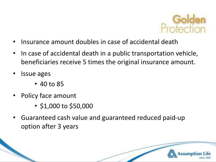 Insurance amount doubles in case of accidental death