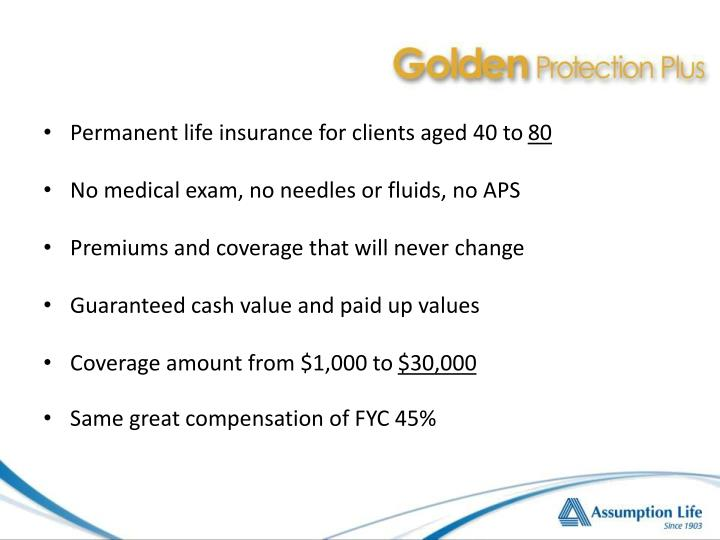 Permanent life insurance for clients aged 40 to