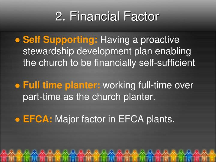 2. Financial Factor