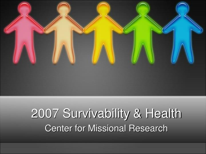 2007 survivability health