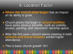 9 location factor