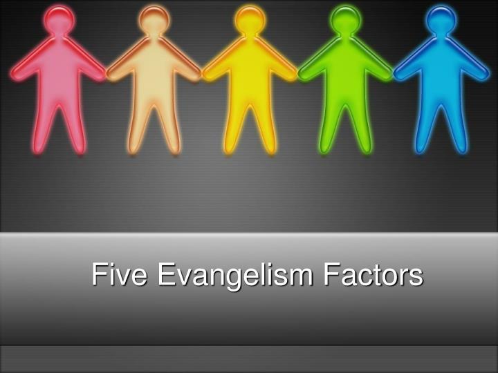 Five Evangelism Factors