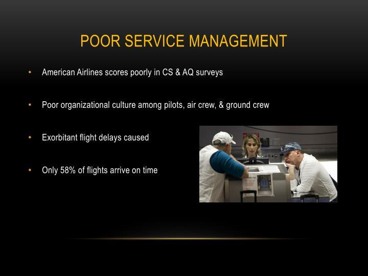 Poor service management