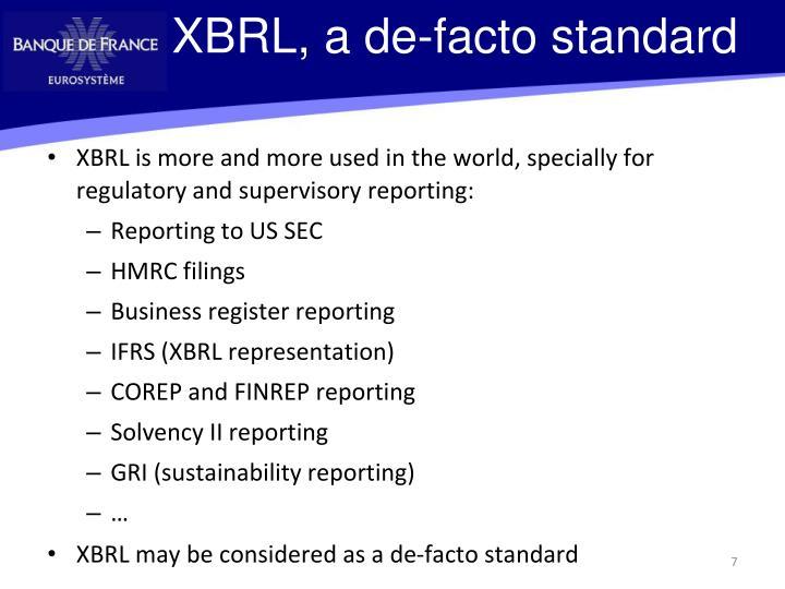 XBRL, a de-facto standard