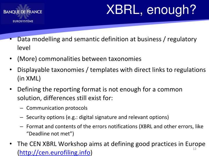 XBRL, enough?